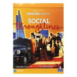AMAZING MINDS - SOCIAL THROUGHLINES  Vol. U