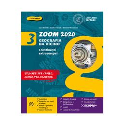 ZOOM 2020. GEOGRAFIA DA VICINO. CON ATLANTE. PER LA SCUOLA MEDIA. CON E BOOK. CON ESPANSIONE ONLINE