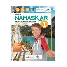 NAMASKAR 1 PER LA SCUOLA MEDIA. CON E BOOK. CON ESPANSIONE ONLINE. CON LIBRO: REGIONI AGENDA 2030. C