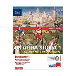 ALTRA STORIA (UN`)  LIBRO MISTO CON LIBRO DIGITALE VOLUME 1 CON OSSERVO IMPARO, CITTADINANZA CON HUB