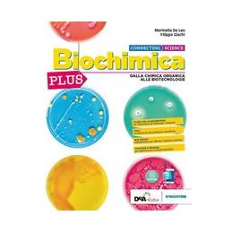 CONNECTING SCIENZE - BIOCHIMICA PLUS + EBOOK  Vol. U