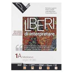 LIBERI DI INTERPRETARE VOL. 1A/B + ANTOLOGIA DELLA COMMEDIA STORIA E TESTI DELLA LETTERATURA ITALIAN