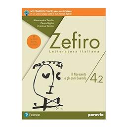 ZEFIRO 4.2 EDIZIONE NUOVO ESAME DI STATO IL NOVECENTO E GLI ANNI DUEMILA VOL. 3