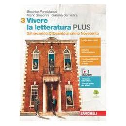 VIVERE LA LETTERATURA. EDIZ. PLUS. PER LE SCUOLE SUPERIORI. VOL. 3-4. CON E-BOOK