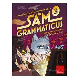MINIGIALLI GRAM-SAM GRAMMATICUS. CLASSE 3°