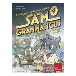 MINIGIALLI GRAM-SAM GRAMMATICUS. IMPREVISTI A 4 RUOTE. CLASSE 4°