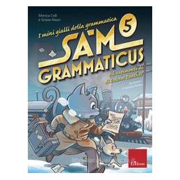 MINIGIALLI GRAM-SAM GRAMMATICUS. RAPIMENTO DOLORES PAN... CLASSE 5°