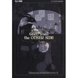 GIRL FROM THE OTHER SIDE. VOL. 4