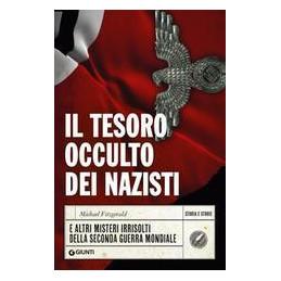 TESORO OCCULTO DEI NAZISTI (IL)