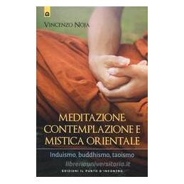 MEDITAZIONE, CONTEMPLAZIONE E MISTICA ORIENTALE