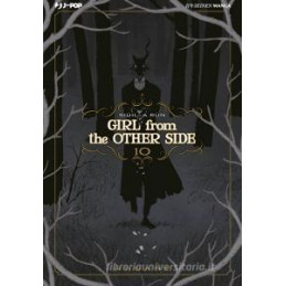 GIRL FROM THE OTHER SIDE. VOL. 10