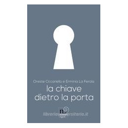 CHIAVE DIETRO LA PORTA (LA)