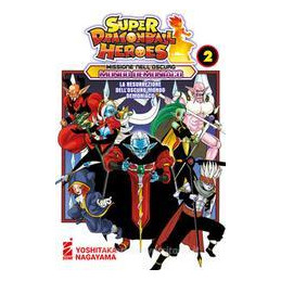 SUPER DRAGON BALL HEROES - MISSIONE NELL`OSCURO MONDO DEMONIACO N. 2. VOL. 2: MISSIONE NELL`OSCURO M