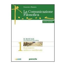 COMUNICAZIONE FILOSOFICA (LA) 2 NUOVA EDIZIONE IL PENSIERO MODERNO + IL PENSARE CRITICO 2 RAGIONAMEN