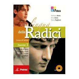 LINGUA DELLE RADICI (LA) ESERCIZI 1 + CD ROM Vol. 1