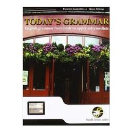 TODAY`S GRAMMAR ENGLISH GRAMMAR FROM BASIC TO UPPER INTERMEDIATE Vol. U