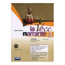 VOCE NARRANTE SET 3    EDIZIONE MISTA (LA) VOL. 3 + LAB. E PROGETTI + ESPANSIONE ONLINE VOL. 3