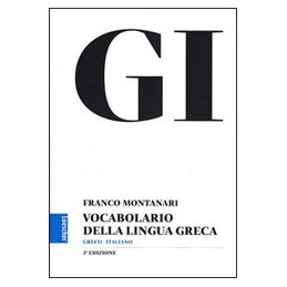 MONTANARI GI VOC. GRECO 3ED+LESSICO
