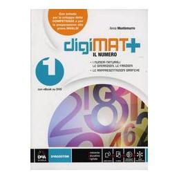 DIGIMAT +1 ARITMETICA GEOMETRIA QUADERNO COMPETENZE CON ESPANSIONE ONLINE. PER LA SCUOLA MEDIA. CON