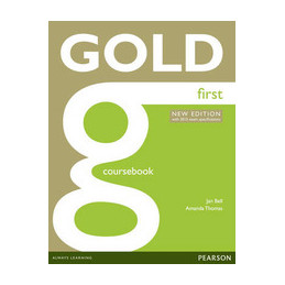 GOLD FIRST NEW EDITION COURSEBOOK  VOL. U