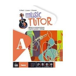 MUSIC TUTOR VOL. A + VOL. B + EBOOK (ANCHE SU DVD)  Vol. U