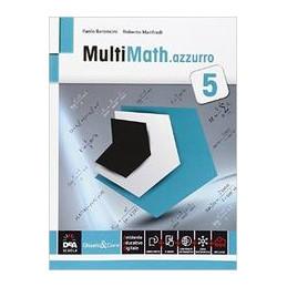 MULTIMATH AZZURRO VOLUME 5 + EBOOK SECONDO BIENNIO E QUINTO ANNO Vol. 3