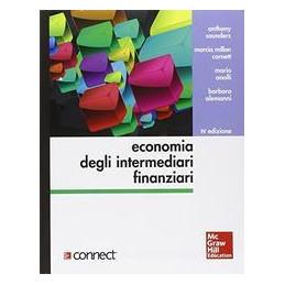 ECONOMIA DEGLI INTERMEDIARI FINANZIARI 4/ED + CONNECT +