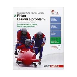 FISICA LEZIONI E PROBLEMI 3E 2 LDM
