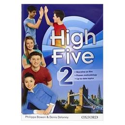 HIGH FIVE.2 SUPER PREMIUM STUDENT`S BOOK WORKBOOK EXAM TRAINER. CON E BOOK. CON ESPANSIONE ONLINE