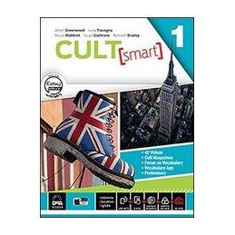 CULT [SMART] 1 STUDENT`S BOOK WORKBOOK. 1 CON E BOOK. CON ESPANS ONLINE. PER LE SCUOLE SUPERIORI. C