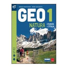 GEONATURA CLASSE 1 - LIBRO MISTO CON OPENBOOK VOLUME 1 + ATLANTE OSSERVO E IMPARO 1 + EXTRAKIT + OPE