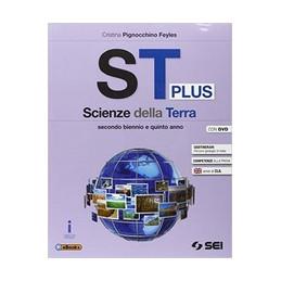 ST PLUS - SCIENZE DELLA TERRA + DVD PER IL SECONDO BIENNIO E IL QUINTO ANNO VOL. U