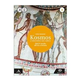 KOSMOS  L`UNIVERSO DEI GRECI VOLUME 3 - ETA` ELLENISTICA VOL. 3