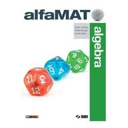 ALFAMAT ALGEBRA + GEOMETRIA 3 + QUADERNO PER LE COMPETENZE 3 VOL. 3