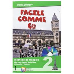 FACILE COMME C@ - METHODE DE FRANCAIS + CD AUDIO VOL. 2