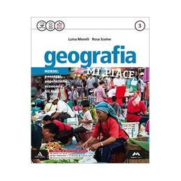 GEOGRAFIA MI PIACE VOLUME 3+ATLANTE 3+FASCICOLO VOL. 3