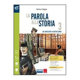 PAROLA ALLA STORIA (LA) CLASSE 3 - LIBRO MISTO CON OPENBOOK VOLUME 3 + OSSERVO E IMPARO 3 + EXTRAKIT