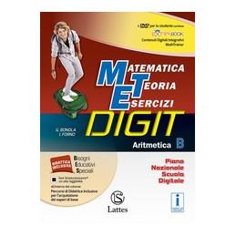 MATEMATICA TEORIA ESERCIZI DIGIT ARITMETICA B CON DVD+MI PREP.PER INTERROG.+QUAD.COMP.2+QUAD.OP.2 VO