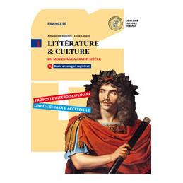 LITTERATURE & CULTURE DU MOYEN AGE AU XVIE SIECLE + CD ROM + CAHIER DE LANGUE, D'ANALYSE Vol. 1