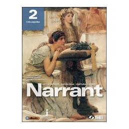 NARRANT 2 LETTERATURA, ANTOLOGIA, CULTURA LATINA VOL. 2