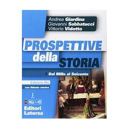 PROSPETTIVE DELLA STORIA 1 CON ATLANTE EDIZ. BLU. PER LE SCUOLE SUPERIORI. CON E-BOOK. CON ESPANSION