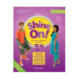 SHINE ON! 5 (2017) CB&WB+OBK+PRACTICE VOL. 2
