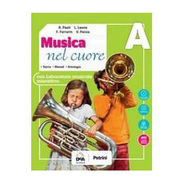 MUSICA NEL CUORE + EBOOK VOLUME A (CON BES) +  VOLUME B (CON BES) + EASY EBOOK A + B (SU DVD) VOL. U