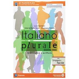 ITALIANO PLURALE  EDIZIONE VERDE CON IMPARAFACILE GRAMMATICA E SCRITTURA VOL. U