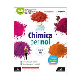 CHIMICA PER NOI  LINEA BLU - 3° EDIZIONE VOLUME AB VOL. U