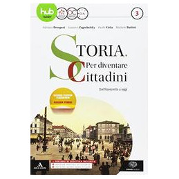 STORIA: PER DIVENTARE CITTADINI VOLUME 3. IL `900 E OGGI + ATLANTE GEOPOLITICO 3 + HISTORY IN CLIL M