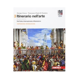 ITINERARIO NELL`ARTE 4A EDIZIONE VERSIONE ARANCIONE - VOLUME 3 + MUSEO (LDM) DAL GOTICO INTERNAZIONA