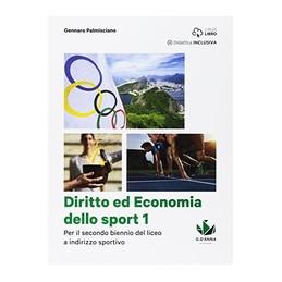 DIRITTO ECONOMIA SPORT V 1  Vol. 1