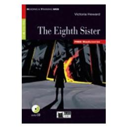 EIGHTH SISTER (THE) BOOK + AUDIO CD + APP Vol. U