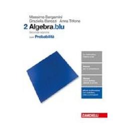 MATEMATICA.BLU 2ED. - VOLUME ALGEBRA 2 CON PROBABILITA (LDM)  Vol. 2